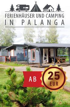 Ferienhäuser und Camping in Palanga