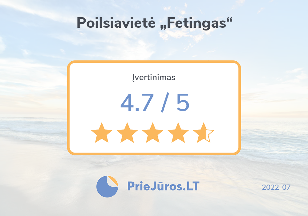 "Holiday makers' reviews – Poilsiavietė ""Fetingas"""