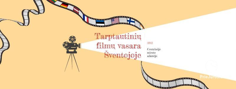 Tarptautinių filmų vasara Šventojoje 2021
