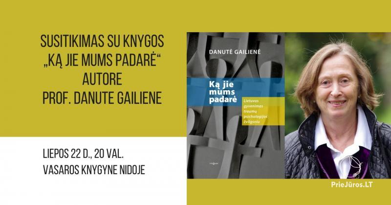 Susitikimas su psichologe Vilniaus universiteto profesore Danute Gailiene Nidos knygyne