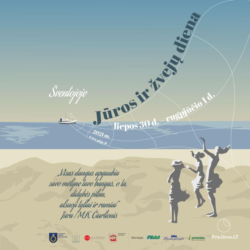 Jūros ir žvejų diena Šventojoje 2021 LIEPOS 30- RUGPJŪČIO 1D.